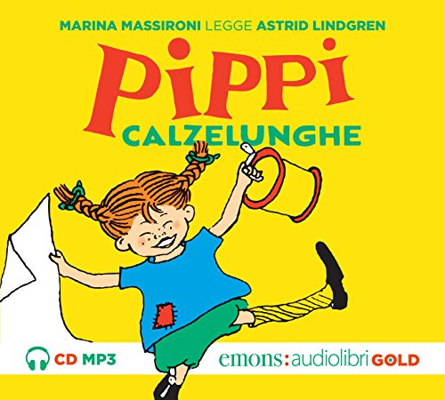 Pippi Calzelunghe letto da Marina Massironi. Audiolibro. CD Audio formato MP3