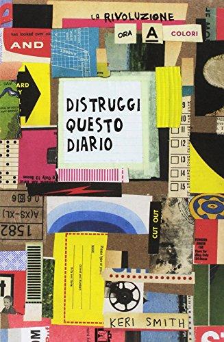 Distruggi questo diario (ora a colori)