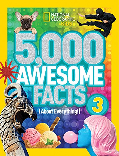 5,000 Awesome Facts (About Everything!) 3